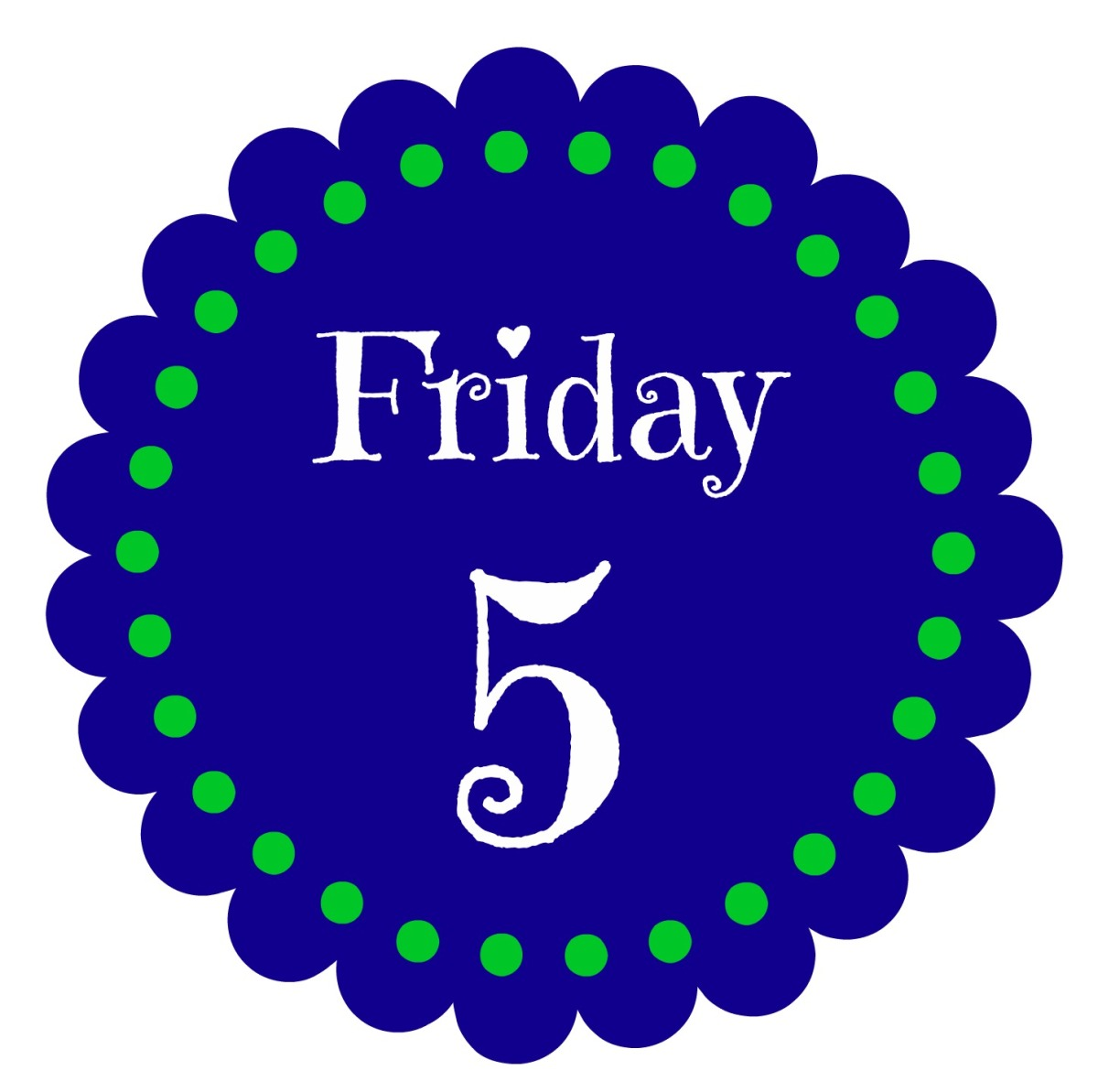 Friday Five {Vol. 20}