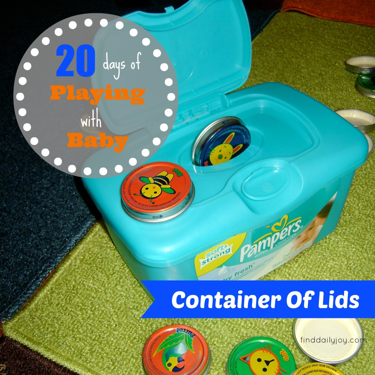 Container Of Lids {Playing With Baby, Day 15}