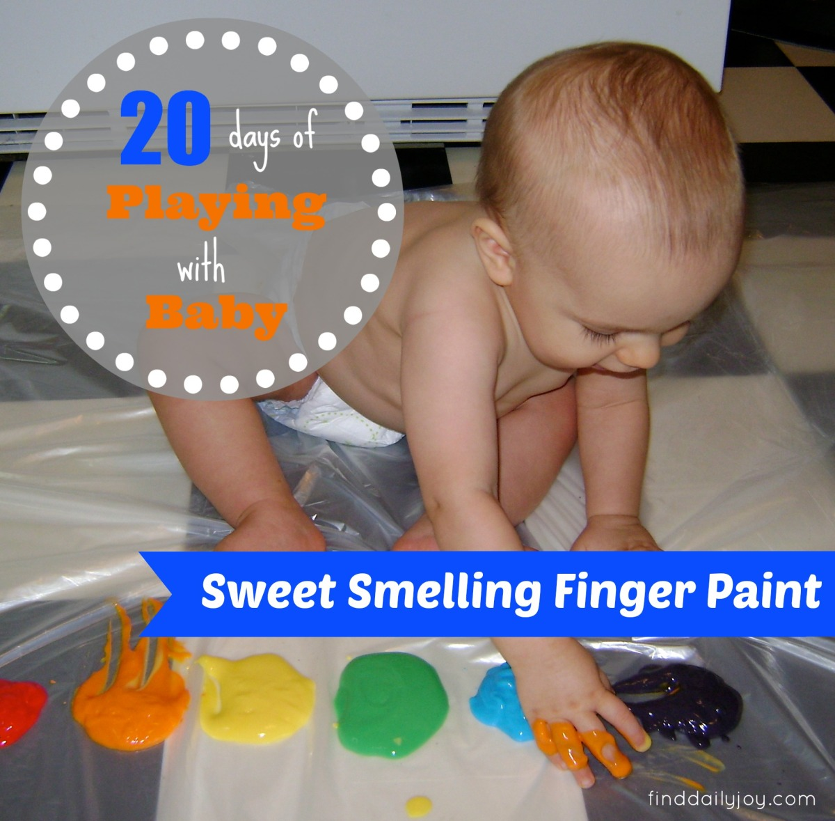 Sweet Smelling Finger Paint {Playing With Baby, Day 13}