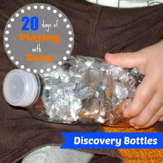 Discovery Bottles {Playing With Baby, Day 16} - finddailyjoy.com