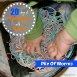 Pile Of Worms {Playing With Baby, Day 19} - finddailyjoy.com