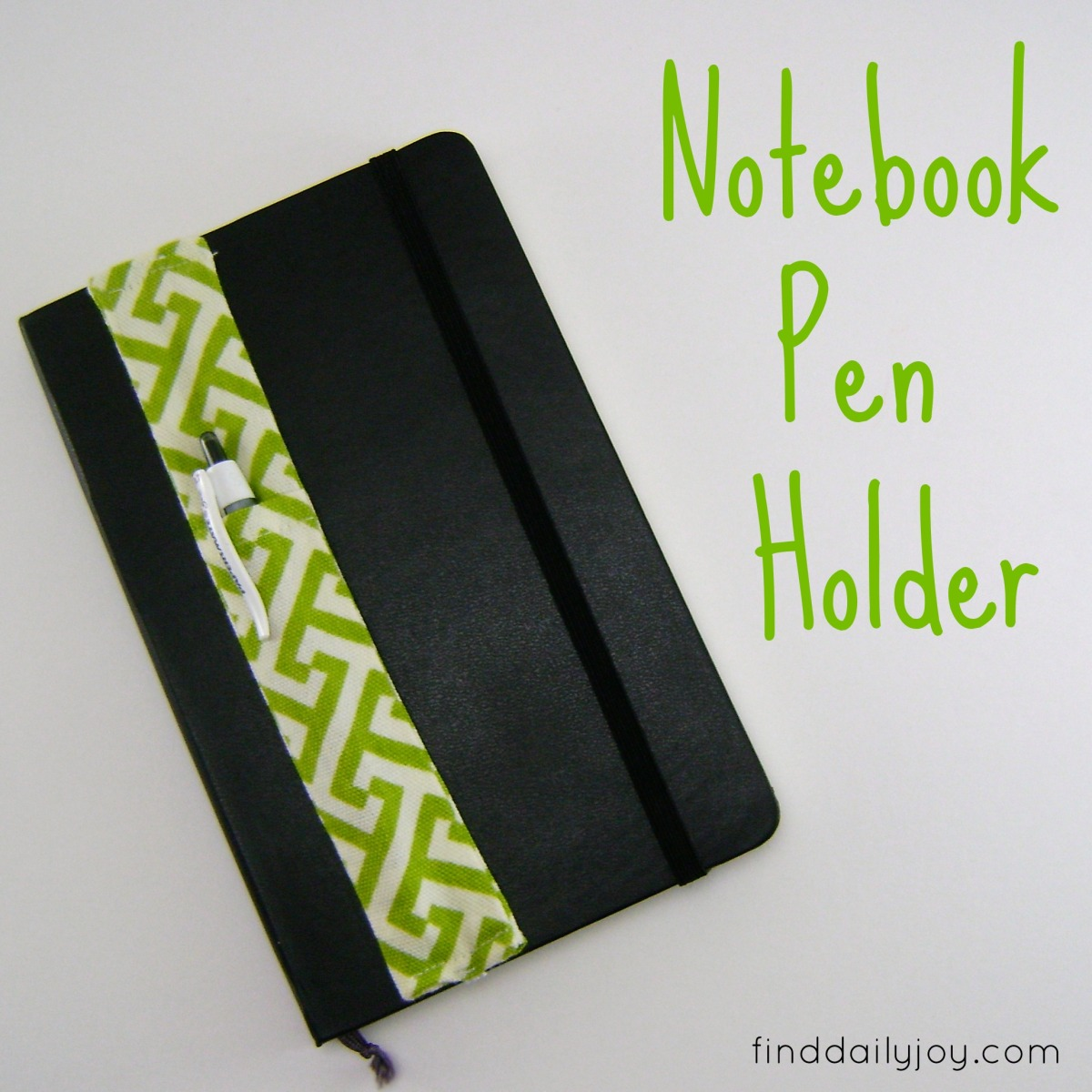 Pinterest Project - Notebook Pen Holder